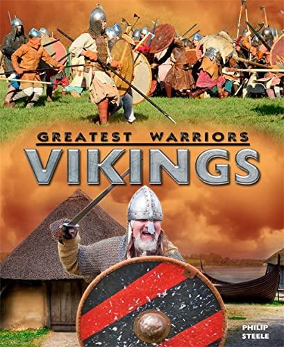 Vikings (Greatest Warriors): Steele, Philip
