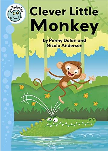 Clever Little Monkey (Tadpoles): Dolan, Penny