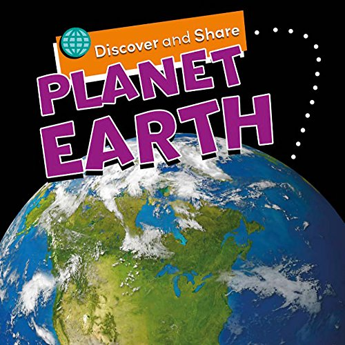 Discover and Share: Planet Earth: Royston, Angela