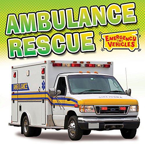 Ambulance Rescue (Emergency Vehicles): Chancellor, Deborah