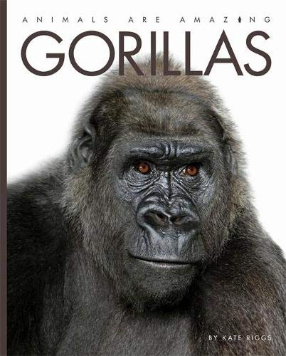 Gorillas (Animals Are Amazing) (Paperback)