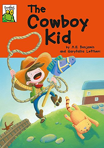 9781445139463: The Cowboy Kid (Froglets)