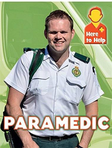 9781445140148: Here to Help: Paramedic