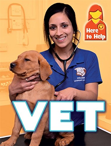 9781445140179: Here to Help: Vet