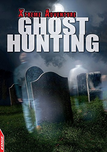 EDGE: Xtreme Adventure: Ghost Hunting: Hamilton, S. L.