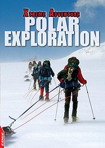 EDGE: Xtreme Adventure: Polar Exploration: Hamilton, S. L.
