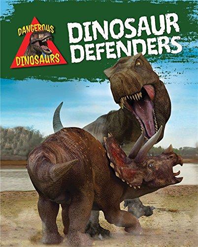 9781445141596: Dinosaur Defenders (Dangerous Dinosaurs)
