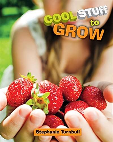Cool Stuff: To Grow: Turnbull, Stephanie