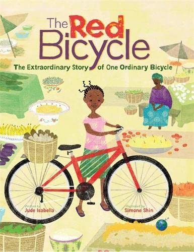 9781445142449: The Extraordinary Story of One Ordinary Bicycle (Red Bicycle)