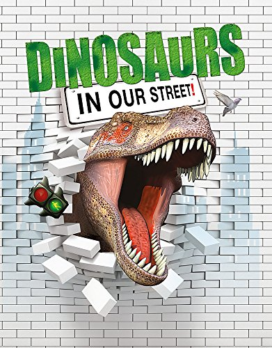 Dinosaurs in Our Street: West, David