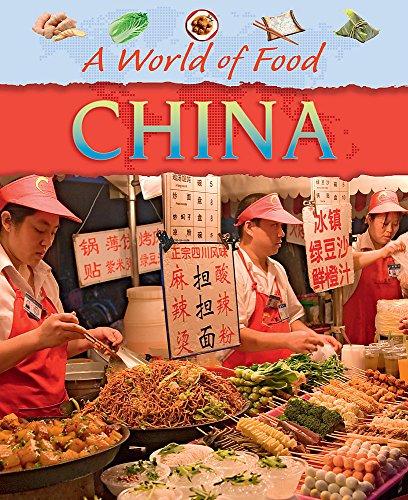 A World Of Food: China: Hibbert, Clare