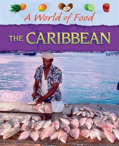 9781445144900: Caribbean (A World of Food)