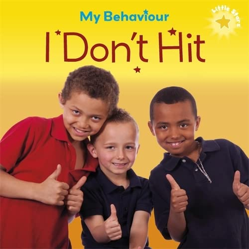 Little Stars: My Behaviour - I Don't Hit: Lennon, Liz