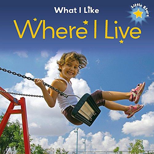 9781445147697: Little Stars: What I Like - Where I Live