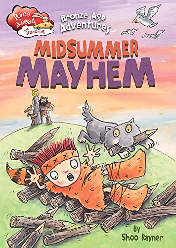 Bronze Age Adventures: Midsummer Mayhem (Race Ahead: Rayner, Shoo