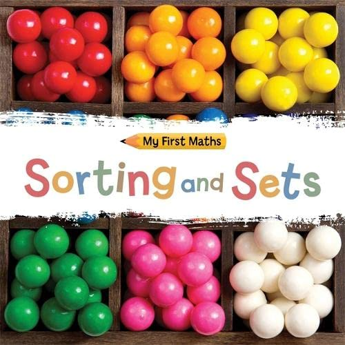 9781445149257: Sorting and Sets (My First Maths)
