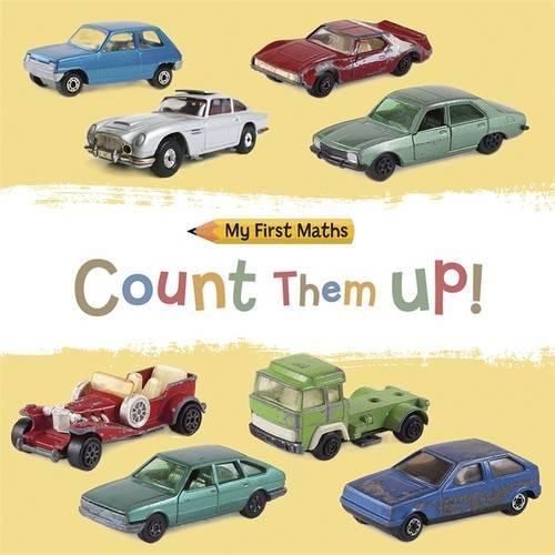 My First Maths: Count Them Up!: Jackie Walter