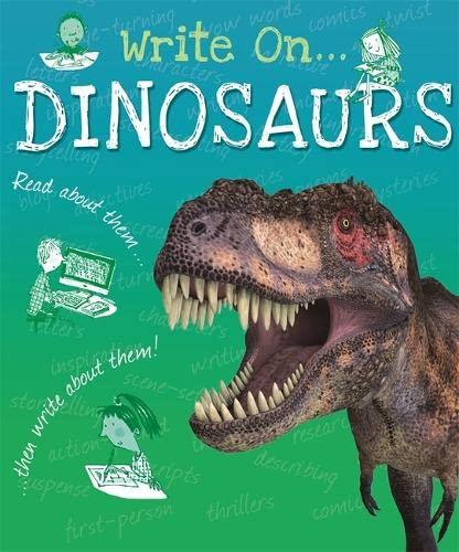 9781445150154: Dinosaurs (Write On)