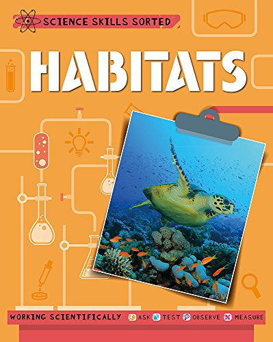 9781445151472: Habitats (Science Skills Sorted!)