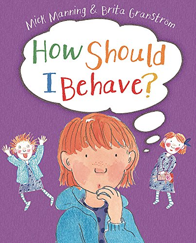 9781445151977: How Should I Behave?
