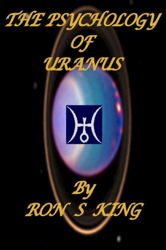 THE PSYCHOLOGY OF URANUS. (1445205114) by RON S KING