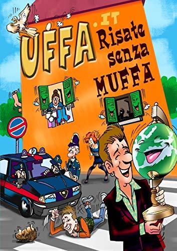 9781445205151: UFFA.it Risate senza MUFFA (Italian Edition)