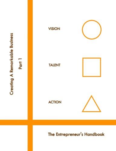 Creating A Remarkable Business Series The Entrepreneurs Handbook: Liz Endler