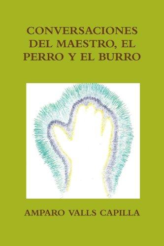 9781445211060: Conversaciones del Maestro, El Perro y El Burro