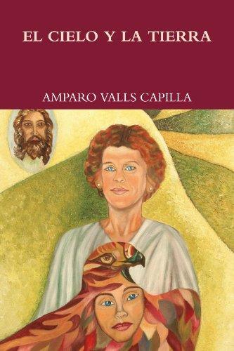 9781445218427: EL CIELO Y LA TIERRA (Spanish Edition)