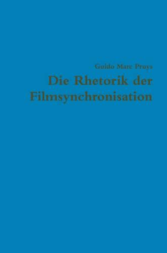 9781445219790: Die Rhetorik der Filmsynchronisation (German Edition)