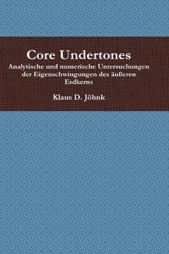 Core Undertones: Klaus D. Joehnk