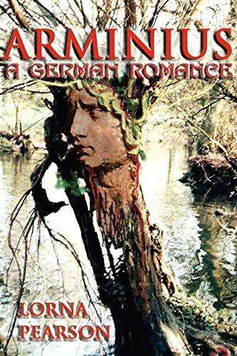 Arminius: a German Romance: Lorna Pearson