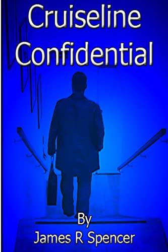 9781445224183: CRUISE LINE CONFIDENTIAL - part 1