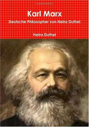 9781445225081: Karl Marx: Deutsche Philosopher von Heinz Duthel