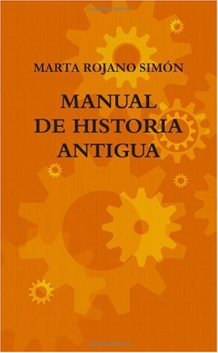 9781445225449: MANUAL DE HISTORIA ANTIGUA (Spanish Edition)
