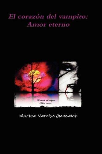 9781445232416: El corazón del vampiro: Amor eterno