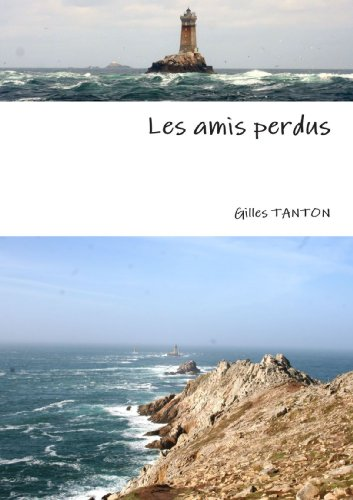 9781445239118: Les amis perdus (French Edition)