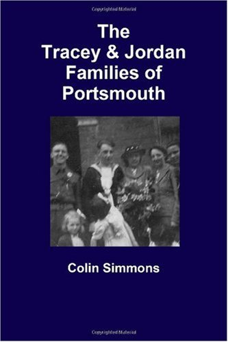 9781445240060: The Tracey and Jordan Families of Portsmouth
