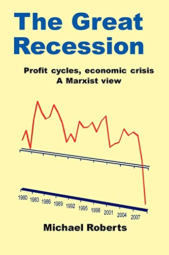 The Great Recession: Roberts, Michael