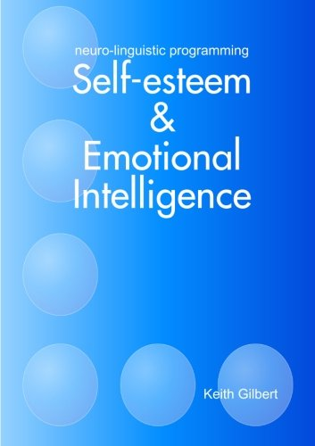 9781445248578: neuro-linguistic programming: Self-esteem and Emotional Intelligence