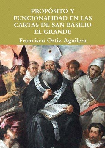 9781445253251: Proposito Y Funcionalidad En Las Cartas De San Basilio El Grande