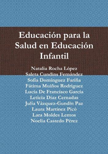 9781445255156: Educación para la Salud en Educación Infantil (Spanish Edition)