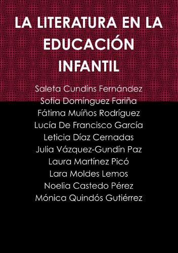 9781445255262: LA LITERATURA EN LA EDUCACIÓN INFANTIL