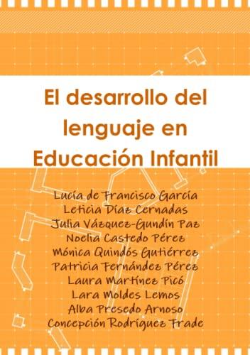 9781445255392: El desarrollo del lenguaje en Educación Infantil