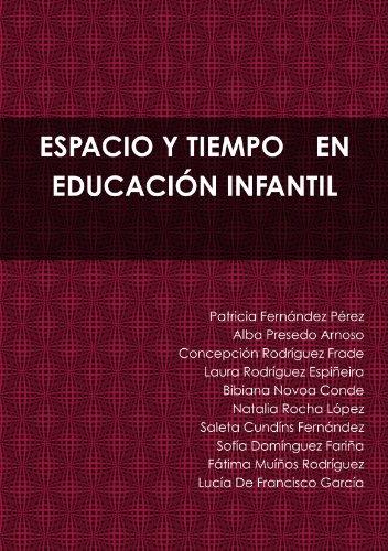 9781445255446: ESPACIO Y TIEMPO EN EDUCACIÓN INFANTIL (Spanish Edition)