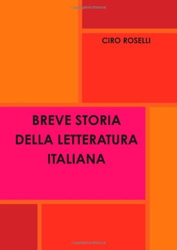 9781445260105: BREVE STORIA DELLA LETTERATURA ITALIANA