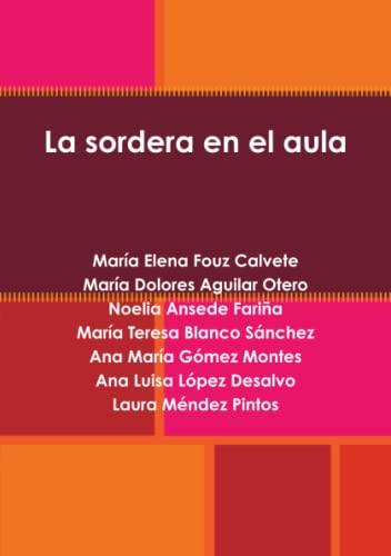 9781445262215: La sordera en el aula (Spanish Edition)