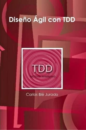 9781445264714: Diseño Ágil con TDD (Spanish Edition)
