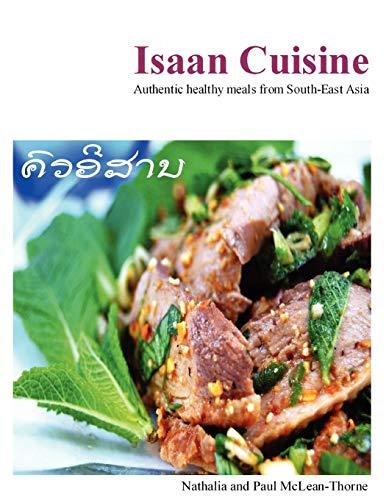 Isaan Cuisine: McLean-Thorne, Nathalia
