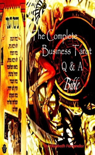 9781445276274: The Complete Business Tarot Q's & A's Bible